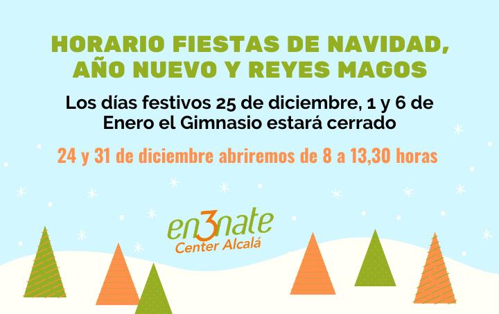 Horario Fiestas de NAVIDAD, AÑO NUEVO y REYES MAGOS
